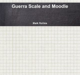 Guerras Scale and Moodle